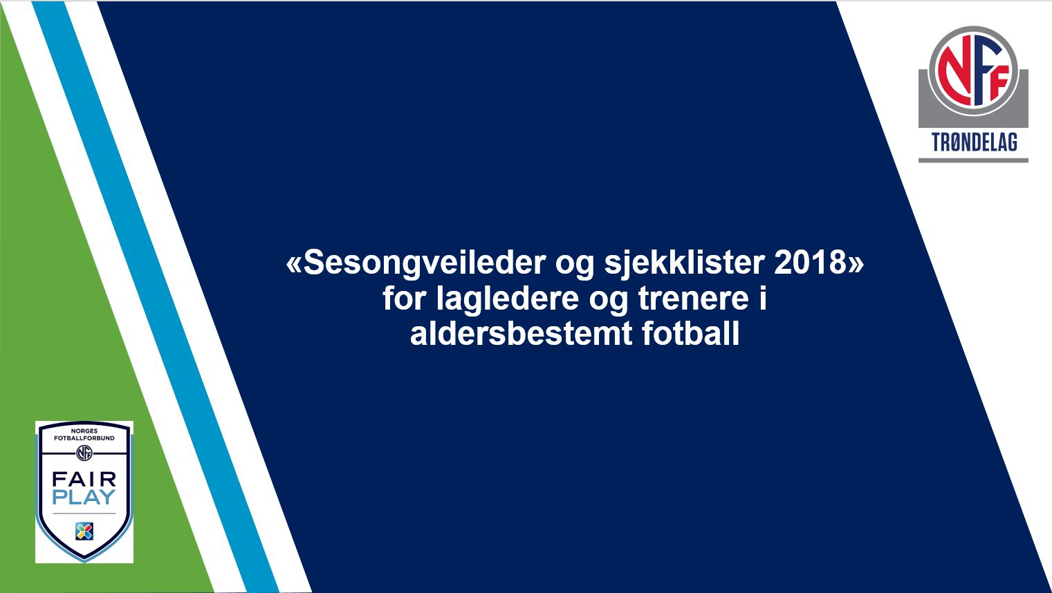 a6c606d6 Nardo Fotballklubb - Sesongveileder for lagledere og trenere